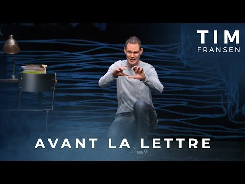 Tim Fransen – Avant la lettre