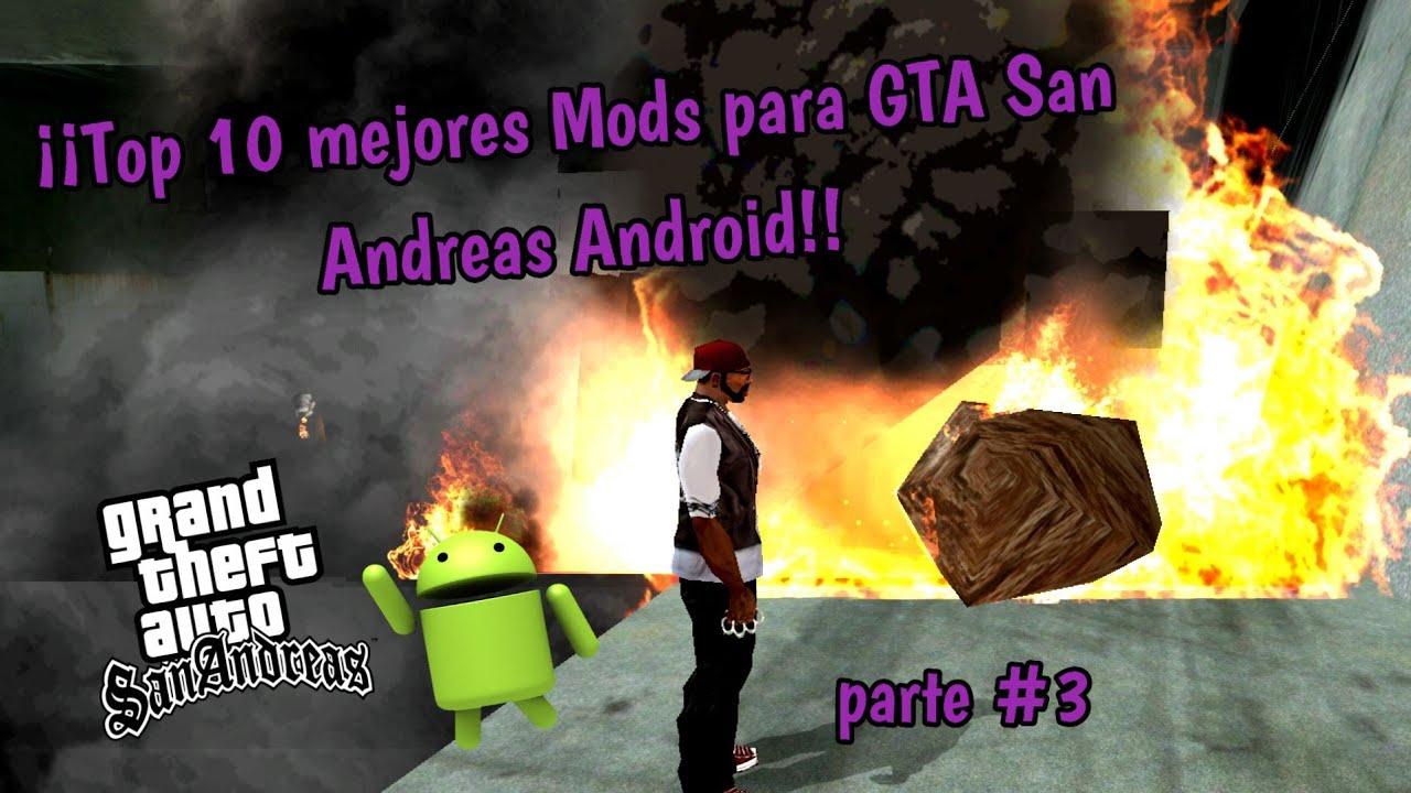¡¡Top 10 mejores mods para GTA San Andreas Android!! Parte #3