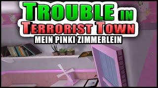 Mein Pinkes Kuschelzimmer! | Trouble in Terrorist Town! - TTT | Zombey
