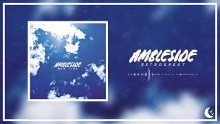 Ambleside - Retrospect
