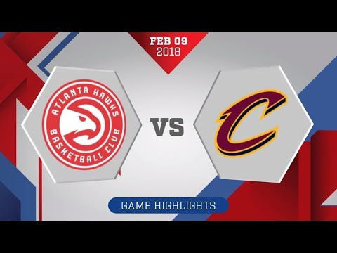 Cleveland Cavaliers vs. Atlanta Hawks - February 9, 2018