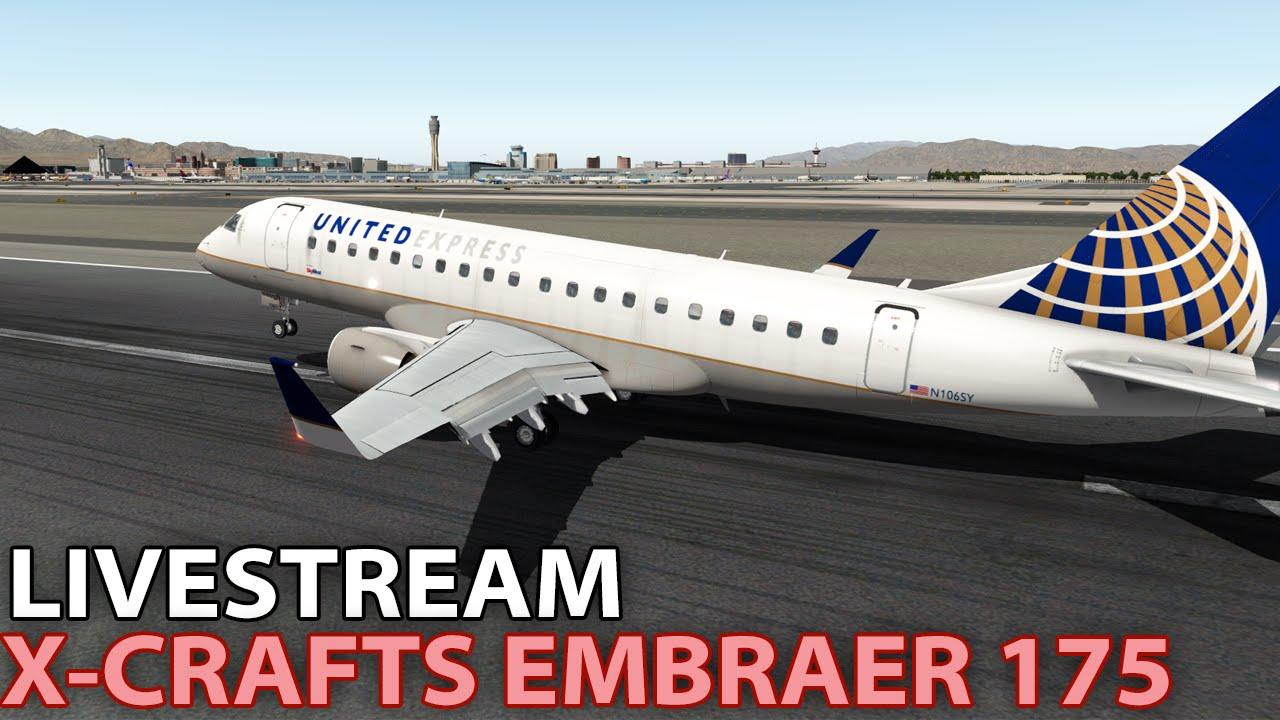 [Livestream] X-Crafts Embraer E-175 in X-Plane 10 | 2016-02-27