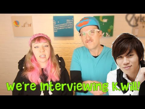 We Are Going to Interview K.Will