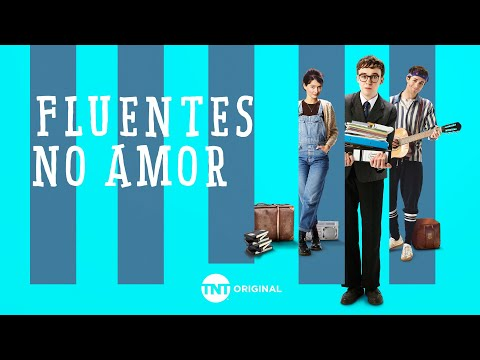 FLUENTES NO AMOR | TNT ORIGINAL