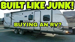 WOW, RVs are JUNK!  What you need to know!