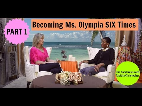 Cory Everson: Becoming Ms. Olympia SIX times Part 1  The Good  with Tabitha Christopher