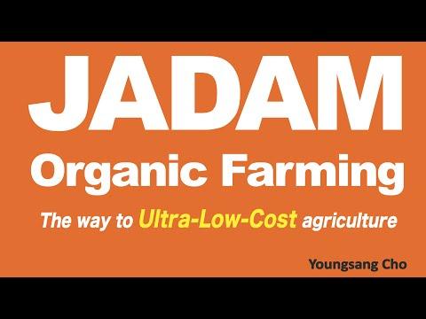 Introduction of JADAM Organic Farming