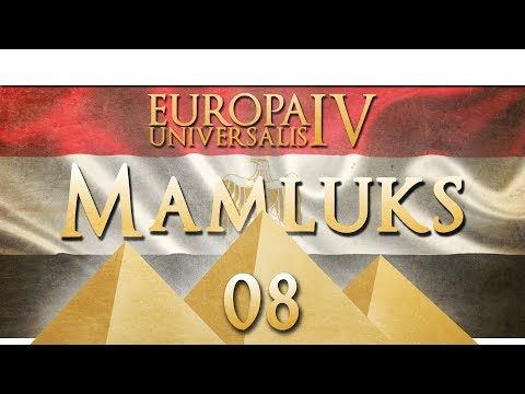 Europa Universalis 4 - The Mamluks into Egypt - Episode 8 ...Arabia is Ours!...