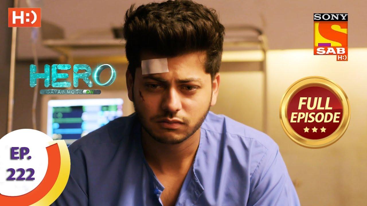 Download Hero - Gayab Mode On - Ep 222 - Full Episode - Veer Is Out Of Danger - 14th October  2021