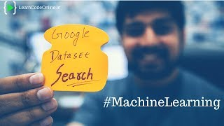 Google Dataset Search for machine learning and AI researchers
