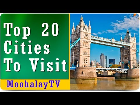 20 Top Cities To Visit For Tourists: World's Best Winners List of Top Cities To Visit