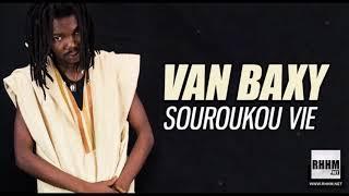 VAN BAXY - SOUROUKOU VIE (2018)