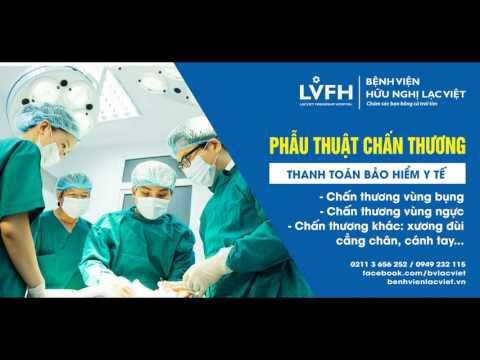 Khoa Ngoại - BV Hữu Nghị Lạc Việt