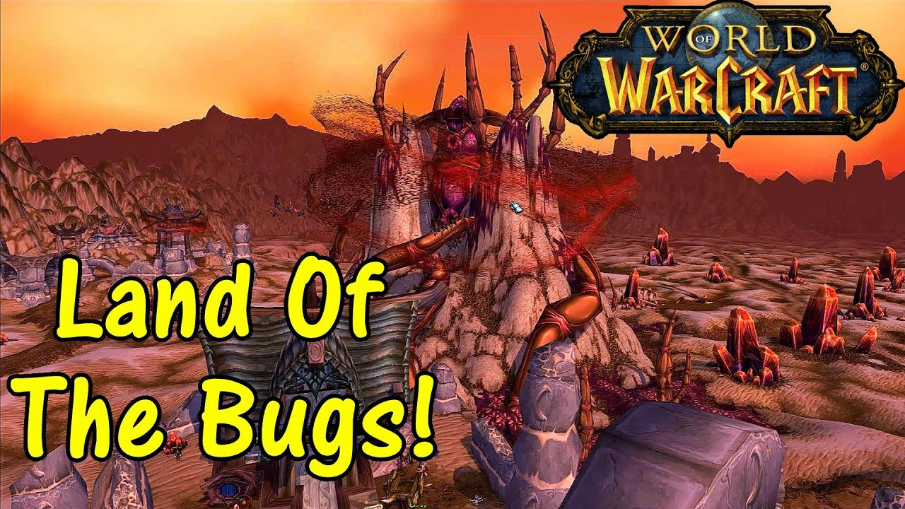 Let's Play World Of Warcraft #72: Land Of The Bugs!