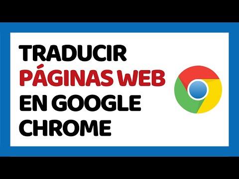 Cómo Traducir Páginas Web en Google Chrome 2018
