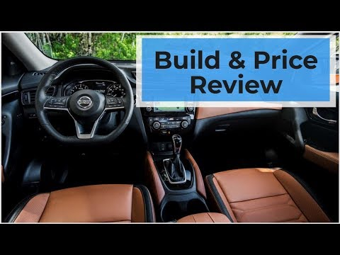 2019 Nissan Rogue SL - Build & Price Review: Configurations, Colors, Features, Interior, Accessories
