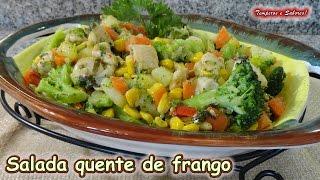 SALADA QUENTE DE FRANGO fácil, nutritíva e muito saudável
