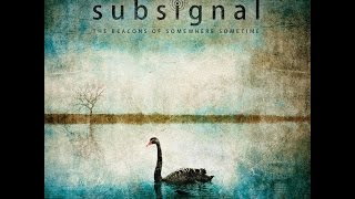 Subsignal - The Beacons of Somewhere Sometime (The 4th CD-Album)