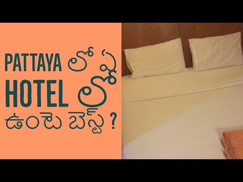 Best Hotel to stay in Pattaya || pattaya hotels Thailand tour