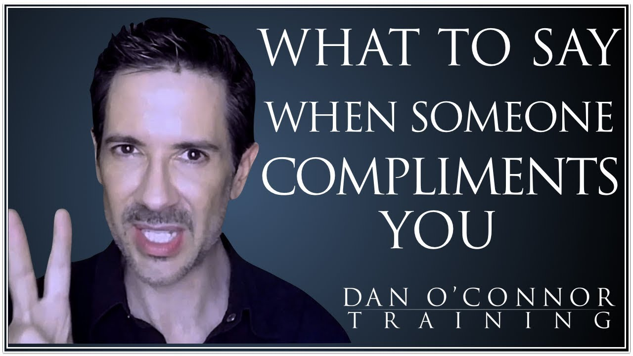 What to do when a girl compliments you