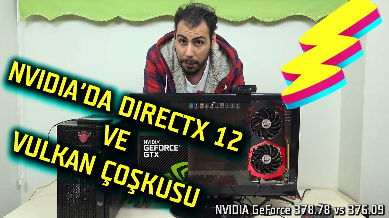 FPS Değerlerim Çoştu! Nvidia 378.78 ile Directx 12 ve Vulkan Kanadında Uçuşa Geçti Biz De Kıyasladık