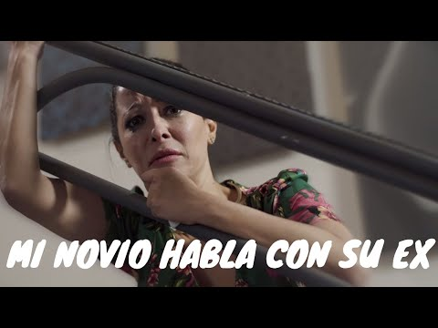 MI NOVIO HABLA CON SU EX  !! - (Capítulo 1) - Un Cuarto Para Las 4 La Serie -