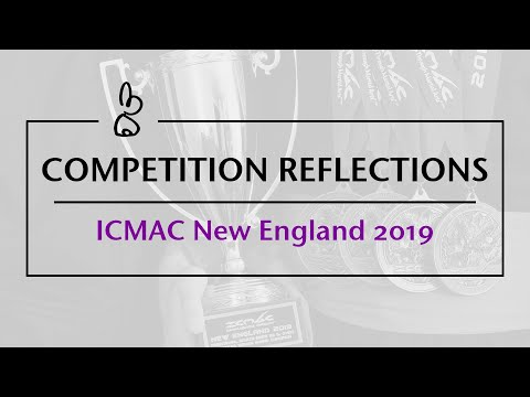 Competition Reflections | ICMAC New England 2019