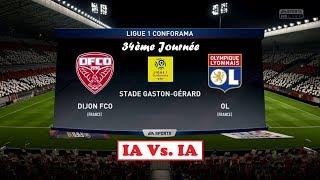 Dijon fco - olympique lyonnais [fifa 18] | ligue 1 conforama (34ème journée) | ia vs. ia