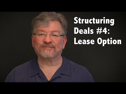 Structuring Deals #4: Lease Option