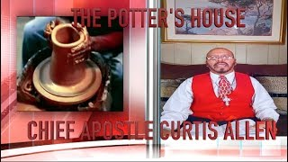 The Potter's House  CHIEF APOSTLE CURTIS ALLEN