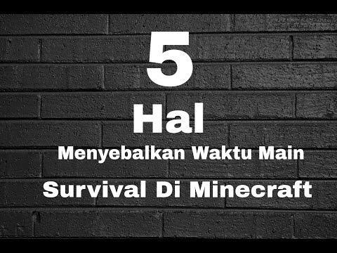 5 Hal Menyebalkan Waktu Main Survival Di...