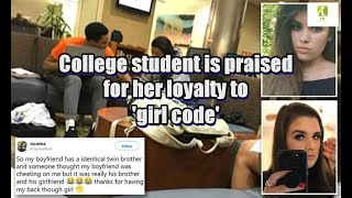 College student is praised for her loyalty to 'girl code'
