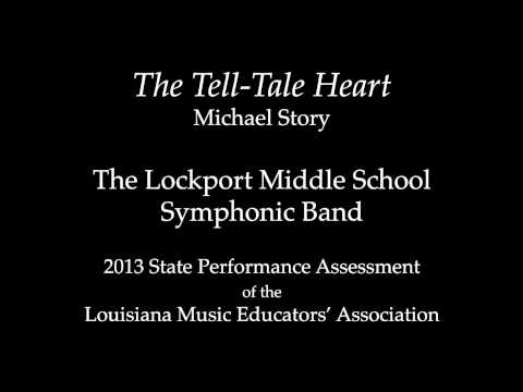 The Tell-Tale Heart, 2013 Lockport (LA) Middle School Symphonic Band
