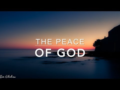 The Peace of God - 2 Hour Peaceful & Calming Music | Meditation Music | Worship Music | Prayer Music
