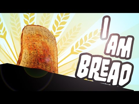 I am Bread - First Look