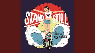 Stand Still (Wave Racer Remix)