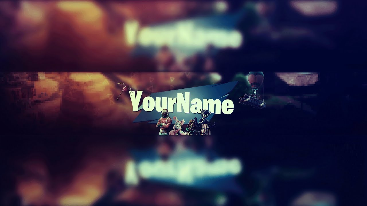 Download / Free] Youtube One Channel Template「Fortnite」- Banner by