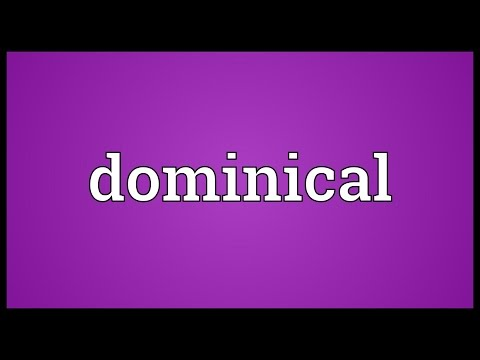 Dominical Meaning