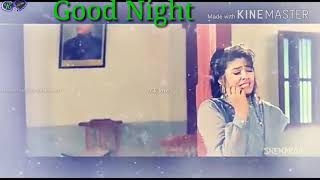 Good night whatsapp video songs download free CR love