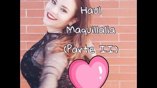 -HAUL/PEDIDO/UNBOXING MAQUILLALIA (2ºPARTE) -- luciLa.❤