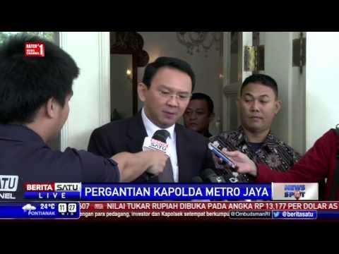 Pergantian Kapolda Metro Jaya, Ahok Siap Bekerja Sama Dengan Siapa Saja