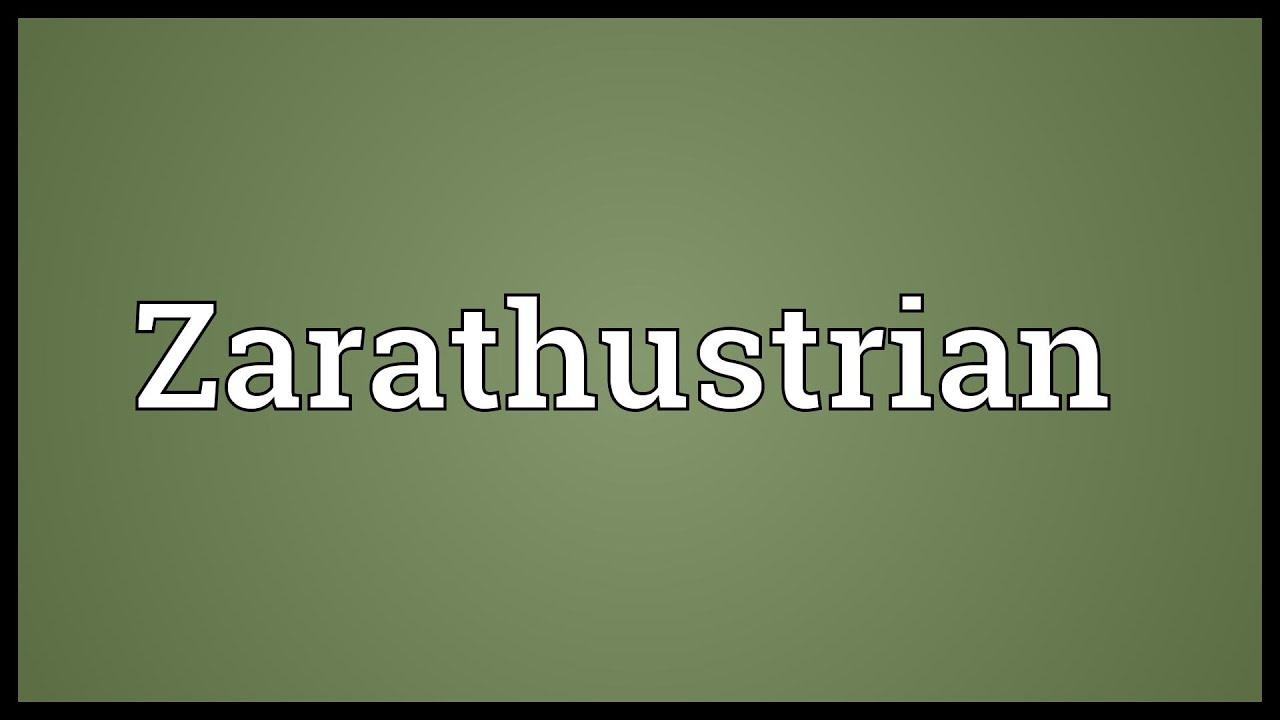 Zarathustrian Meaning - YouTube