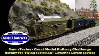 Sam'sTrains - Great Model Railway Challenge - Hornby 'Flying Scotsman' - Layout to Layout Service