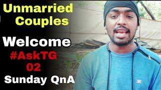 Unmarried Couples Welcome - Iska matlab kya hota hai? Sunday QnA #AskTG 02