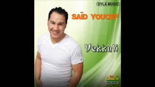 Said Youcef Yekkuli Album 2009