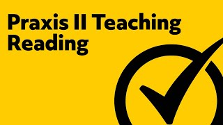 Free Praxis II Teaching Reading (5203): Elementary Education Study Guide