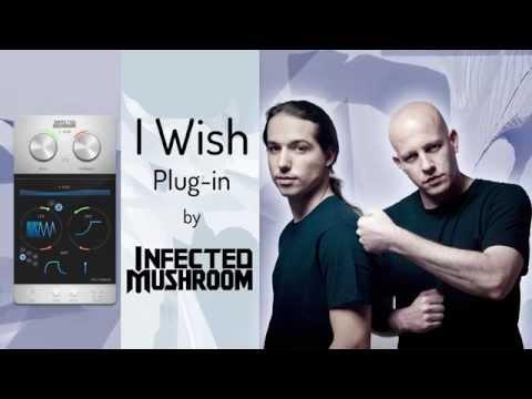 Infected Mushroom - I Wish - Plug-in Tutorial