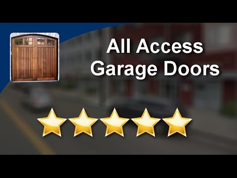 All Access Garage Doors Berkeley Perfect Five Star Review By