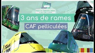 3 ans de rames de tramway CAF pelliculées à Saint-Etienne (2017-2020)