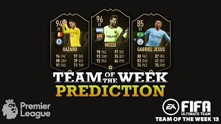 TEAM OF THE WEEK 14 PREDICTIONS - FIFA 19 - TOTW 14 Ft. Leo Messi, Hazard, G.Jesus